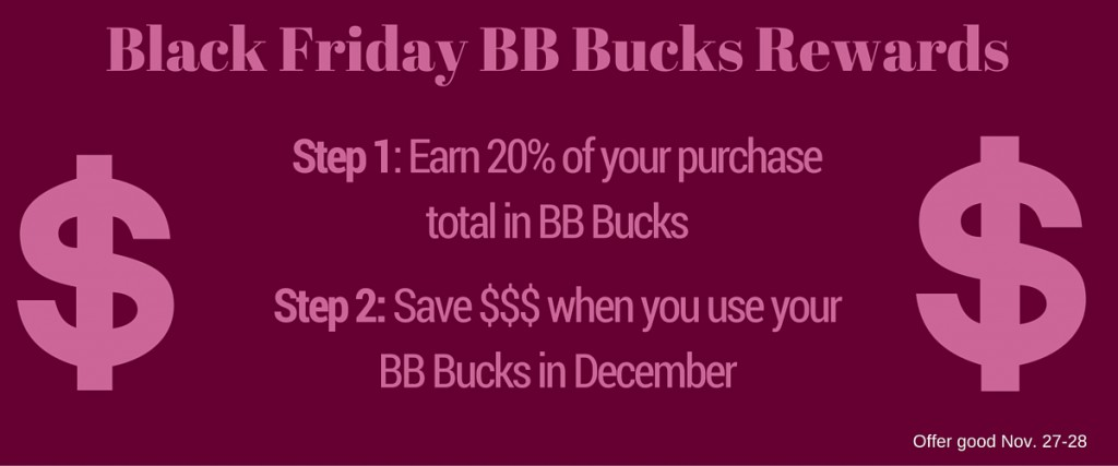 Black Friday BB Bucks Rewards-8