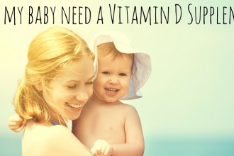 Does my baby need a Vitamin D supplement?